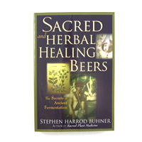 Sacred & Herbal Healing Beers Book